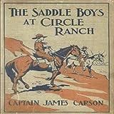 The Saddle Boys at Circle Ranch