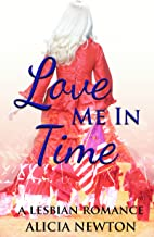 Love Me in Time: A Lesbian Romance (Secret Love Series Book 3) (English Edition)