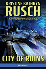 City of Ruins: A Diving Novel (The Diving Series Book 2) Kindle Edition