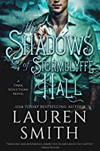 The Shadows of Stormclyffe Hall: A Modern Gothic Romance (The Dark Seductions Series Book 1)