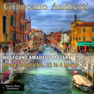 Wolfgang Amadeus Mozart: Piano Sonata No. 11 In A Major, K. 331