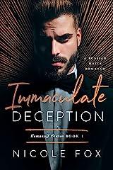 Immaculate Deception: A Russian Mafia Romance (Romanoff Bratva Book 1) Kindle Edition