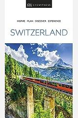 DK Eyewitness Switzerland (Travel Guide) (English Edition) eBook Kindle