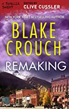 Remaking (Thriller 2: Stories You Just Can't Put Down)
