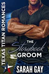 The Storybook Groom (Texas Titan Football Collection) Kindle Edition