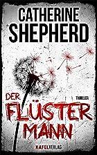 Coverbild von Der Flüstermann, von Catherine Shepherd