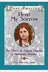 Dear America: Hear My Sorrow Kindle Edition