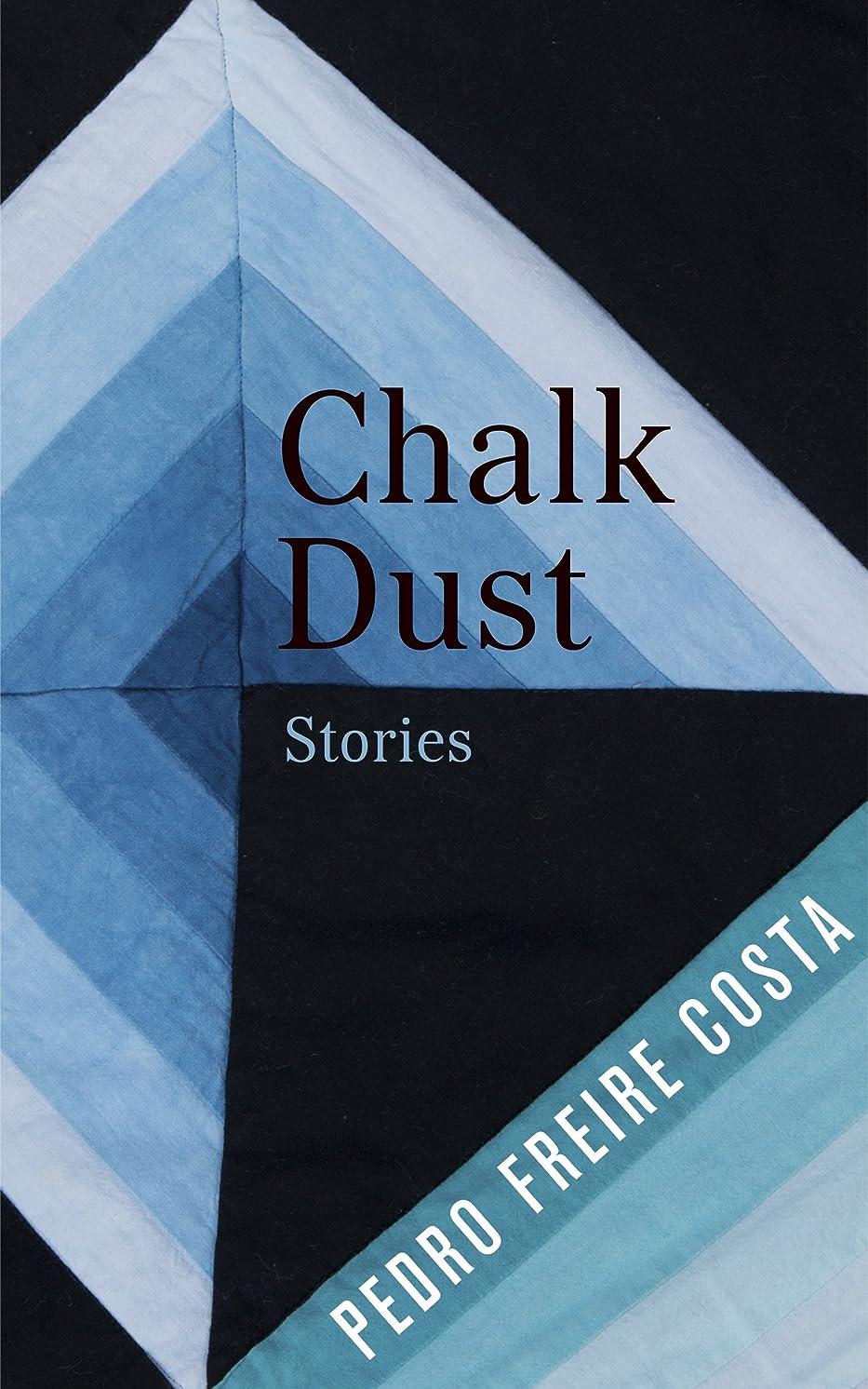 Chalk Dust: Stories