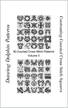 Contrasting Counted Cross Stitch Squares: 50 Counted Cross Stitch Patterns (Volume Book 3)