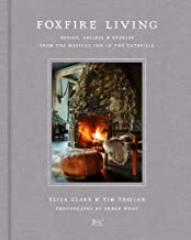 Foxfire Living: Design, Recipes, and Stories from the Magical Inn in the Catskills (English Edition)