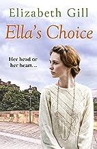 Ella's Choice: She Has Never Forgotten Him... (The Black Family Book 1)