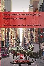 Don Quixote of la Mancha (1605): Versión íntegra en Spanglish (Biblioteca cervantina)