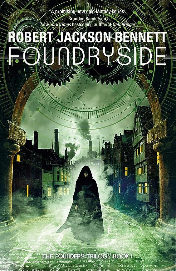 レース保有者抜け目がないFoundryside: a dazzling new series from the author of The Divine Cities (The Founders Book 1) (English Edition)
