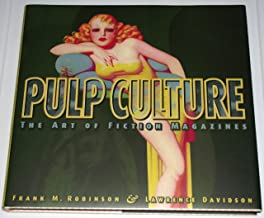 Pulp Culture : The Art of Fiction Magazines Deluxe Limited Edition of 350