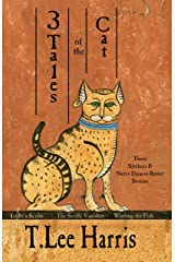 3 Tales of the Cat: Stories of Sitehuti and Nefer-Djenou-Bastet Kindle Edition