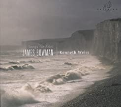 James Bowman / Kenneth Weiss: Songs for Ariel