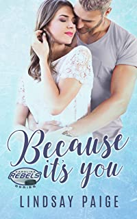 Because It's You (Carolina Rebels Book 2)