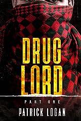Drug Lord: Part I (Detective Damien Drake Book 6) Kindle Edition