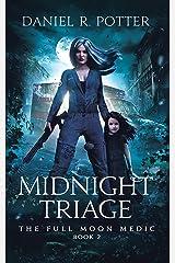 Midnight Triage (Full Moon Medic Book 2) Kindle Edition