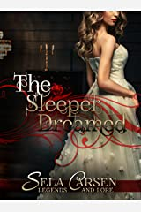 The Sleeper Dreamed: A Short Story (Legends and Lore) Kindle Edition