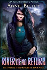 River of No Return (The Twenty-Sided Sorceress Book 9) Kindle Edition