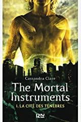 The Mortal Instruments - tome 1 Format Kindle