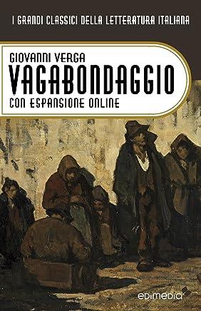 Vagabondaggio. Con espansione online (annotato) (I Grandi Classici della Letteratura Italiana Vol. 39)