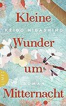 Kleine Wunder um Mitternacht: Roman (German Edition)