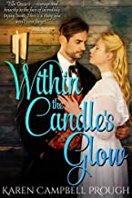 Within the Candle's Glow (Ella Dessa's Story Book 2)
