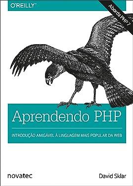 Aprendendo PHP: Introdução amigável à linguagem mais popular da web (Portuguese Edition)