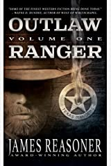 Outlaw Ranger, Volume One: A Classic Western Series Kindle Edition