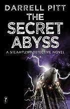 The Secret Abyss: A Steampunk Detective Novel (A Jack Mason Adventure Book 2)