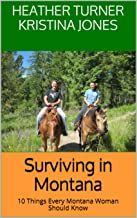Surviving in Montana: 10 Things Every Montana Woman Should Know