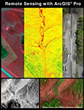 Remote Sensing with ArcGIS Pro