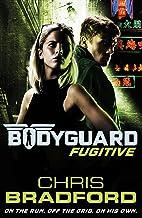 Bodyguard Fugitive Book 6