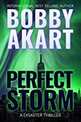 Perfect Storm: A Disaster Thriller Kindle Edition