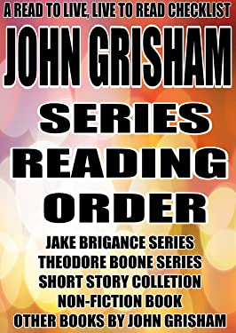 JOHN GRISHAM: SERIES READING ORDER: A READ TO LIVE, LIVE TO READ CHECKLIST