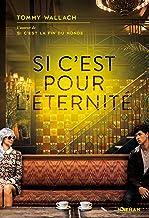 Si c'est pour l'éternité - Dès 14 ans (GRAND FORMAT DIVERS) (French Edition)