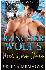 Rancher Wolf's Next Door Mate: (Rancher Wolves) Kindle Edition