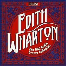 The Edith Wharton BBC Radio Drama Collection