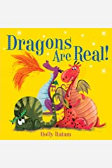 Dragons Are Real! (Mythical Creatures Are Real!) Kindle Edition