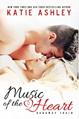 Music of the Heart (Runaway Train Book 1) Kindle Edition