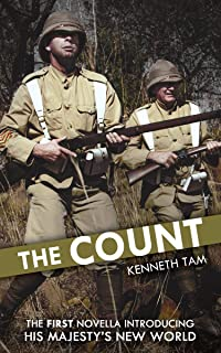 The Count: The First Novella Introducing His Majesty's New World