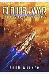Clouds Of War: The Descendants War Book 3 Kindle Edition
