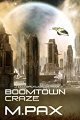 Boomtown Craze (The Backworlds Book 3) Kindle Edition