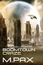 Boomtown Craze (The Backworlds Book 3) (English Edition)