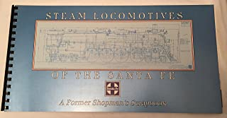 Steam locomotives of the Santa Fe: A former shopman's scrapbook