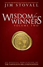 Wisdom for Winners Volume Two: An Official Publication of the Napoleon Hill Foundation