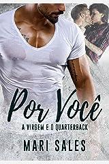 Por Você: A Virgem e o Quarterback eBook Kindle