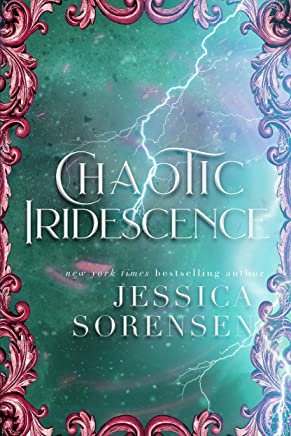 Chaotic Iridescence (Enchanted Chaos Series Book 3) (English Edition)